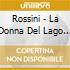 Rossini - La Donna Del Lago (3 Cd)