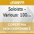 Soloists - Various: 100 Yrs Ital Opera 3