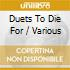 Various: Duets To Die For