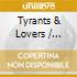 Various: Tyrants & Lovers