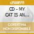 CD - MY CAT IS AN ALIEN - Cosmic Light Of The Third Millenium