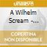A Wilhelm Scream - Career Suicide