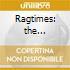 Ragtimes: the entertainer, peacherine ra