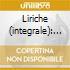 Liriche (integrale): melodies e chansons