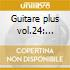 Guitare plus vol.24: integrale delle ope