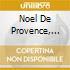Noel de provence, brani arrangiati e int
