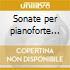 Sonate per pianoforte (integrale), vol.2