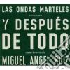 Miguel Angel Ruiz - Las Ondas Marteles