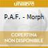 P.A.F. - Morph