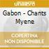 Gabon - Chants Myene