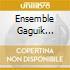 Ensemble Gaguik Mouradian - A La Decouverte Des Bardes D'Armeni