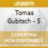 Tomas Gubitsch - 5