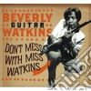Beverly Guitar Watkins - Don't Mess With Ms.watkin