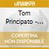 Tom Principato - Raising The Roof!