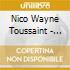 Nico Wayne Toussaint - Blues Entre Les Dents