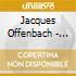 Jacques Offenbach - Suites Per 2 Violoncelli Op.54