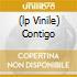 (LP VINILE) CONTIGO