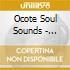Ocote Soul Sounds - Coconut Rock