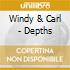 Windy & Carl - Depths