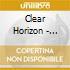Clear Horizon - Clear Horizon