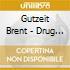 Gutzeit Brent - Drug Money