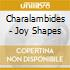 Charalambides - Joy Shapes