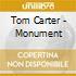 Carter, Tom - Monument