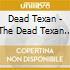 DEAD TEXAN