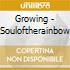 Growing - Souloftherainbow