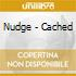 Nudge - Cached
