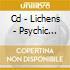 CD - LICHENS - PSYCHIC NATURE