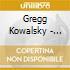 Gregg Kowalsky - Through The Cardial Win