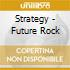 Strategy - Future Rock