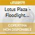 Lotus Plaza - Floodlight Collective