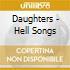 Daughters - Hell Songs