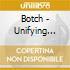Botch - Unifying Themes Redux