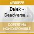 Dalek - Deadverse Massive 1: Dalek Rarities