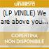 (LP VINILE) We are above you + 12