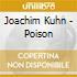 Joachim Kuhn - Poison