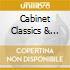 CABINET CLASSICS & UNRELEASED