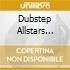 DUBSTEP ALLSTARS VOL. 7MIXED BY CHEF & R