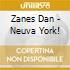 Zanes Dan - Neuva York!