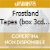 FROSTLAND TAPES (BOX 3CD - THE EARLY YEARS)