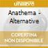 Anathema - Alternative