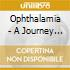Ophthalamia - A Journey Into Darkness