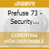 Prefuse 73 - Security Screenings