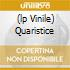 (LP VINILE) QUARISTICE