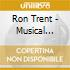 Ron Trent - Musical Reflections