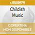 CD - V/A - CHILDISH MUSIC