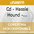 CD - HASSLE HOUND - LIMELIGHT CORDIAL
